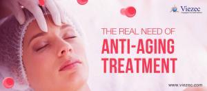 Best Anti-Ageing Treatment In Delhi NCR
