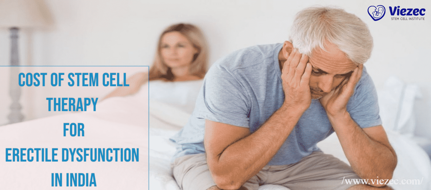 cost of stem cell therapy for erectile dysfunction in india