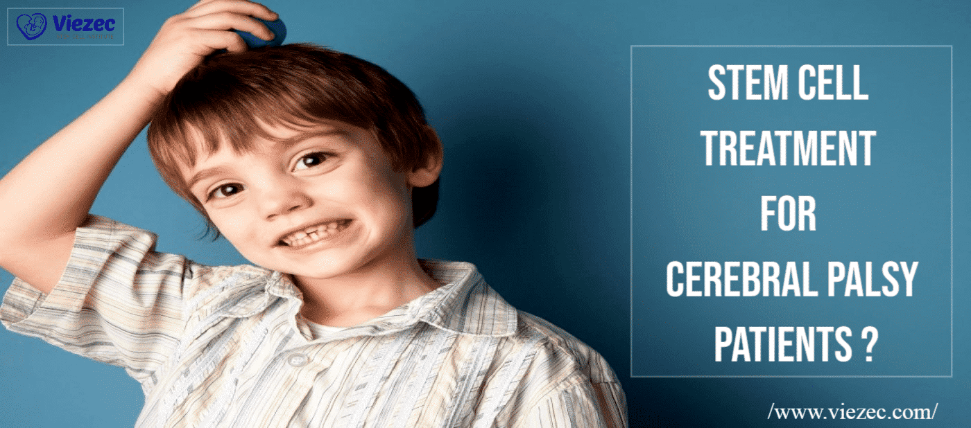 Stem Cell Treatment For Cerebral Palsy Patients